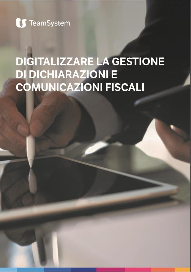 Copertina guida digitalizzare la gestione di dichiarazioni e comunicazioni fiscali
