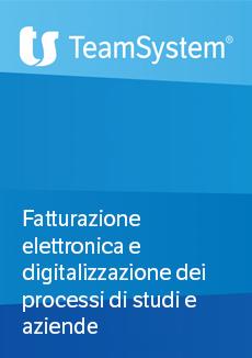 Slide: Fatturazione elettronica e digitalizzazione dei processi di studi e aziende